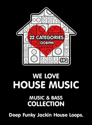 Product picture WE LOVE HOUSE. Deep & Funky House Loops